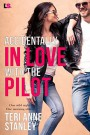 Accidentally in Love with the Pilot - Teri Anne Stanley