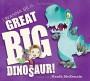 I Wanna Be a Great Big Dinosaur - Heath McKenzie