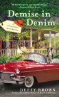 Demise in Denim - Duffy Brown
