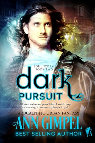 Dark Pursuit, 2nd book in Ann Gimpel's Soul Storm Series