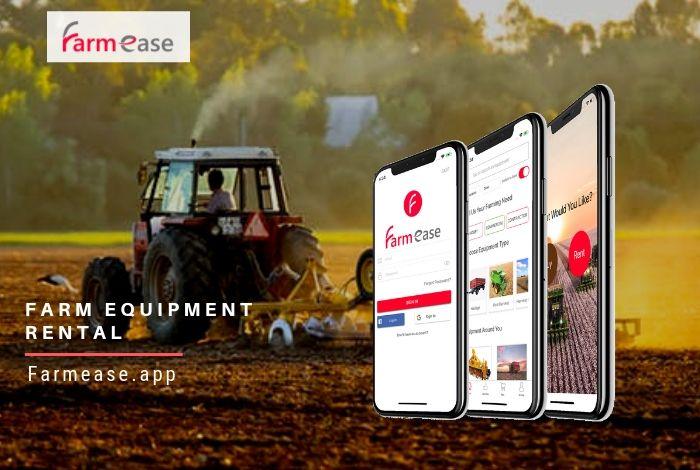 Farmease App Farm Equipment Rental Farmease