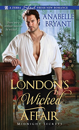 New release: London's Wicked Affair by Anabelle Bryant