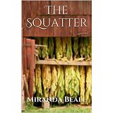 The Squatter by Miranda Beall