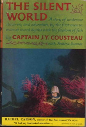 The Silent World, by J.Y. Cousteau, 1953 hardcover