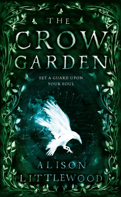 The Crow Garden by Alison Littlewood