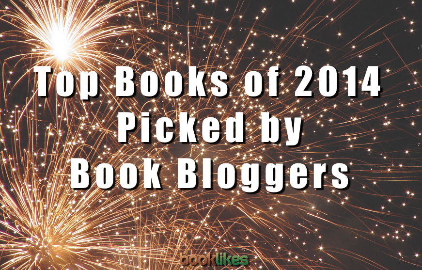 Top Books of 2014 Picked by Book Bloggers on BookLikes