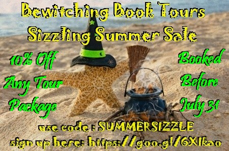 Bewitching Book Tours Sale  10% off any tour package booked before July 31  use code : SUMMERSIZZLE  sign up here: https://goo.gl/6XIkao