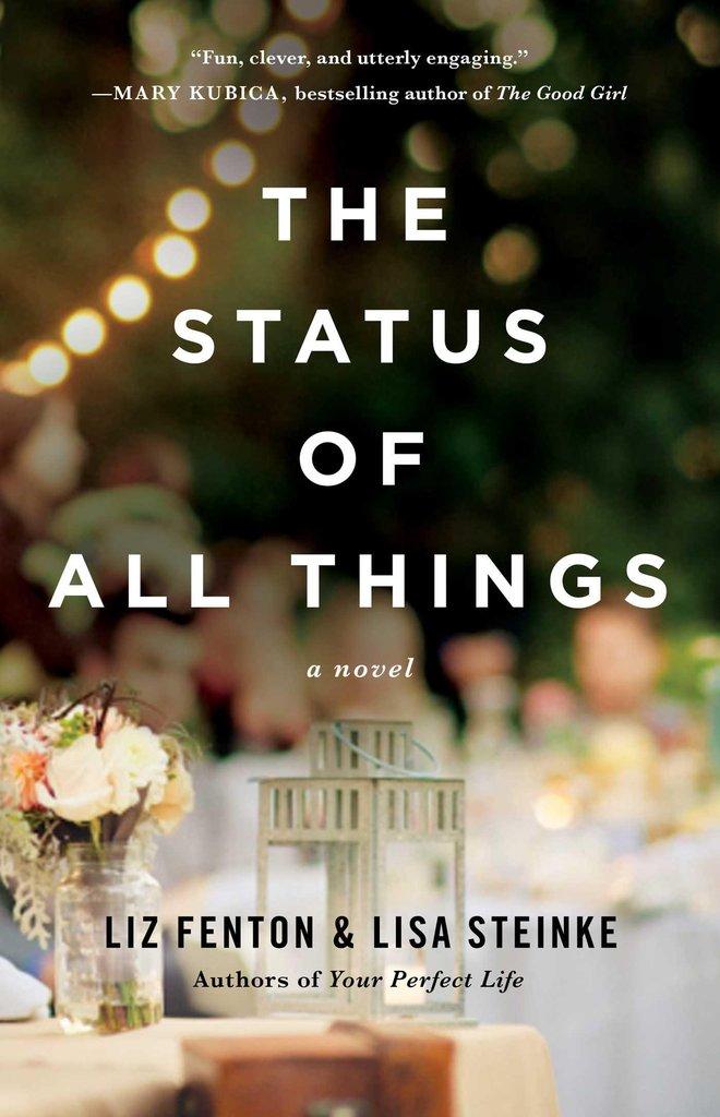 The Status of All Things by Lisa Steinke, Liz Fenton