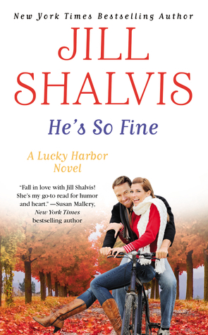 He's So Fine (Lucky Harbor #11) by Jill Shalvis