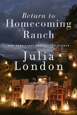 Return to Homecoming Ranch by Julia London