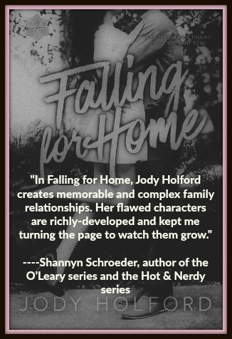 Praise for Falling for Home