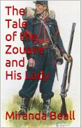 The Tale of the Zouave and His Lady