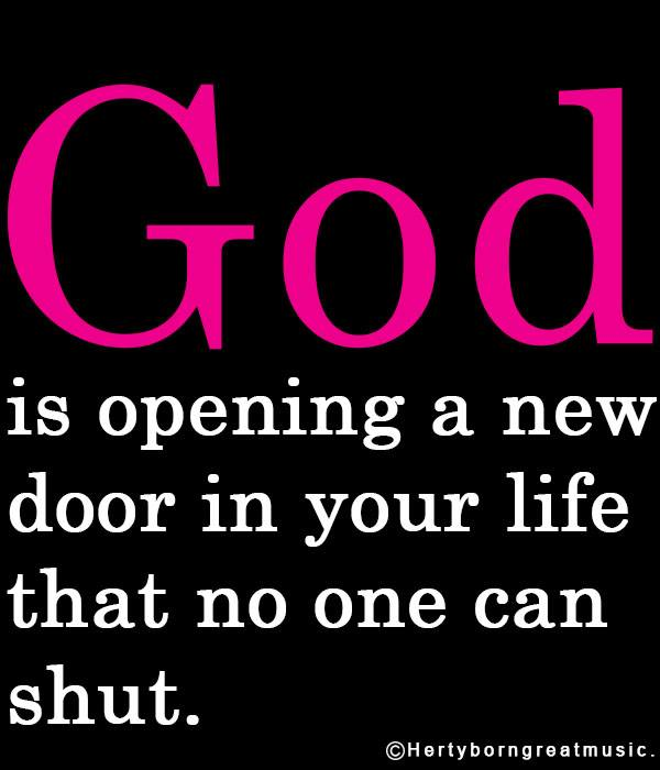 God is opening a new door for you...