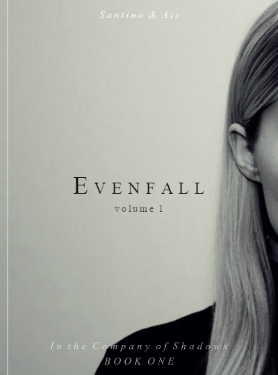 """Evenfall: Volume I - Director's Cut"" fanmade book cover"