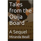 Tales from the Ouija Board: A Sequel