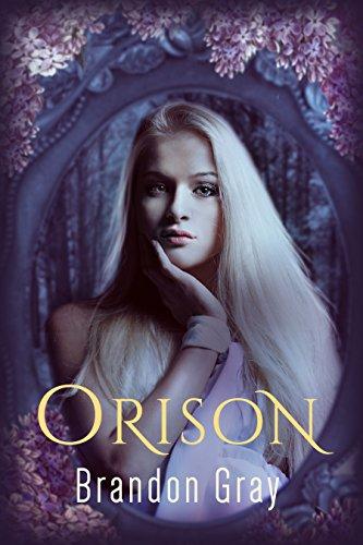 Orison  by Bradon Gray