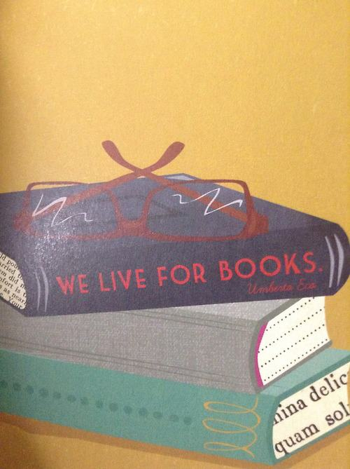 """We live for books."""