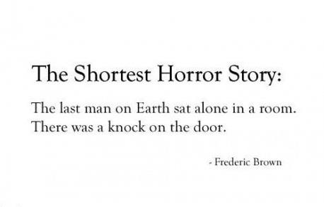 Shortest Horror Story on Earth