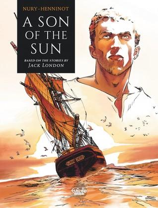 A Son of the Sun by Fabien Nury,  Eric Henninot (Illustrator)