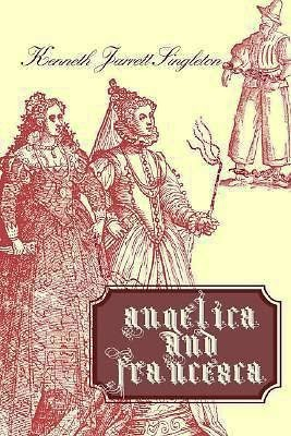"""Angelica and Francesca,""    By: Kenneth Jarrett Singleton"