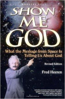 Show Me God by Fred Heeren