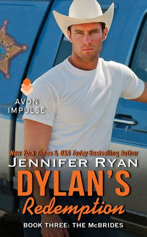 Dylan's Redemption (The McBrides #3) by Jennifer Ryan