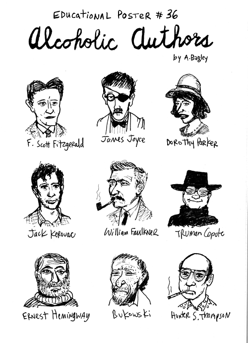 Famous alcoholics who were also writers. I think I've got that right...