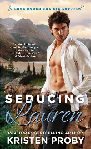 Seducing Lauren (Love Under the Big Sky #2) by Kristen Proby