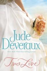 True Love (Nantucket Brides Trilogy #1) by Jude Deveraux