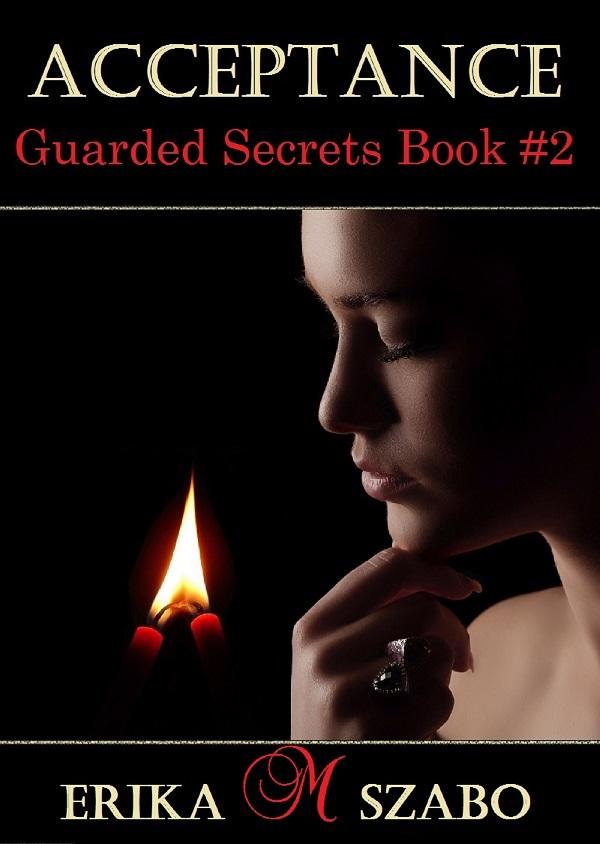Acceptance (Guarded Secrets series Part 2)