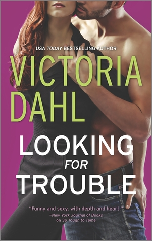 Looking For Trouble by Victoria Dahl