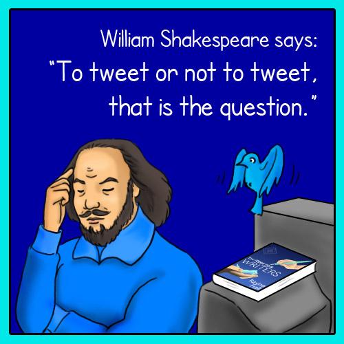 If William Shakespeare had Internet :-)