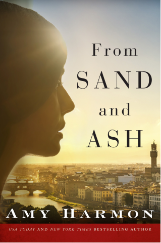 FROM SAND AND ASH by Amy Harmon Review