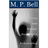Living with Multiple Personalities by Miranda Beal
