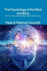 The Psychology of the Mind and Body written by Peter and Pattimari Cacciolfi