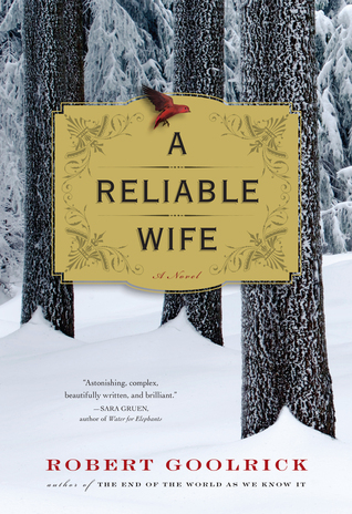 The Reliable Wife