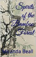 Spirits of the Bamboo Forest by Miranda Beall