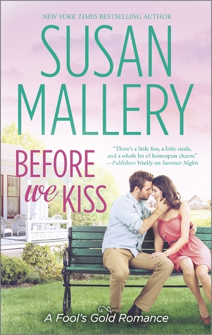 Before We Kiss (Fool's Gold #14) by Susan Mallery