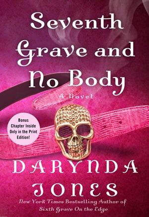 Seventh Grave and No Body (Charley Davidson #7) by Darynda Jones