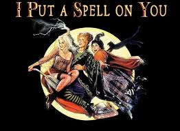 """i put a spell on you!"""