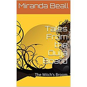Tales from the Ouija BoardTales from the Ouija Board by Miranda Beall https://www.amazon.com/-/e/B008N08L8W