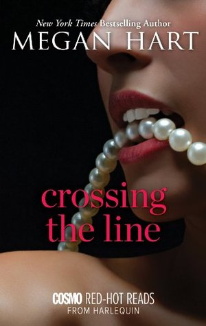 Crossing The Line by Megan Hart