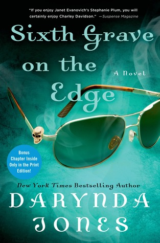Sixth Grave on the Edge (Charley Davidson #6) by Darynda Jones