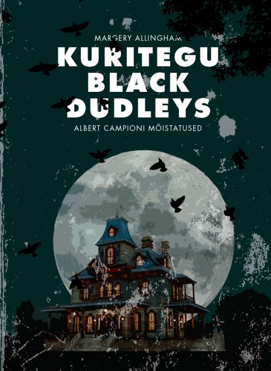 Estonian copy of the book The Crime at Black Dudley