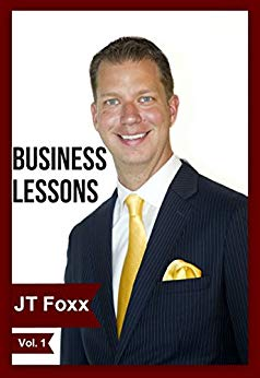 Business Lessons from JT Foxx Kindle Edition