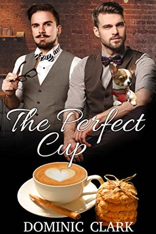The Perfect Cup, by Dominic Clark