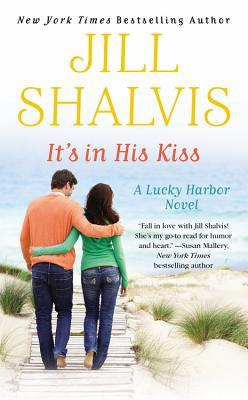 It's In His Kiss (Lucky Harbor #10) by Jill Shalvis