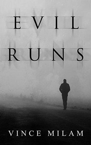 Evil Runs