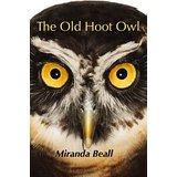 """The Old Hoot Owl"" by Miranda Beall"