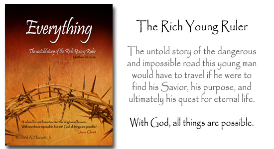 Everything - The untold story of the rich young ruler